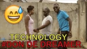 Video: Don D Dreamer - Technology (Comedy Skit)